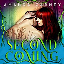 Second Coming: First Fruits, Book 2 Audiobook by Amanda Carney Narrated by Lynn Norris