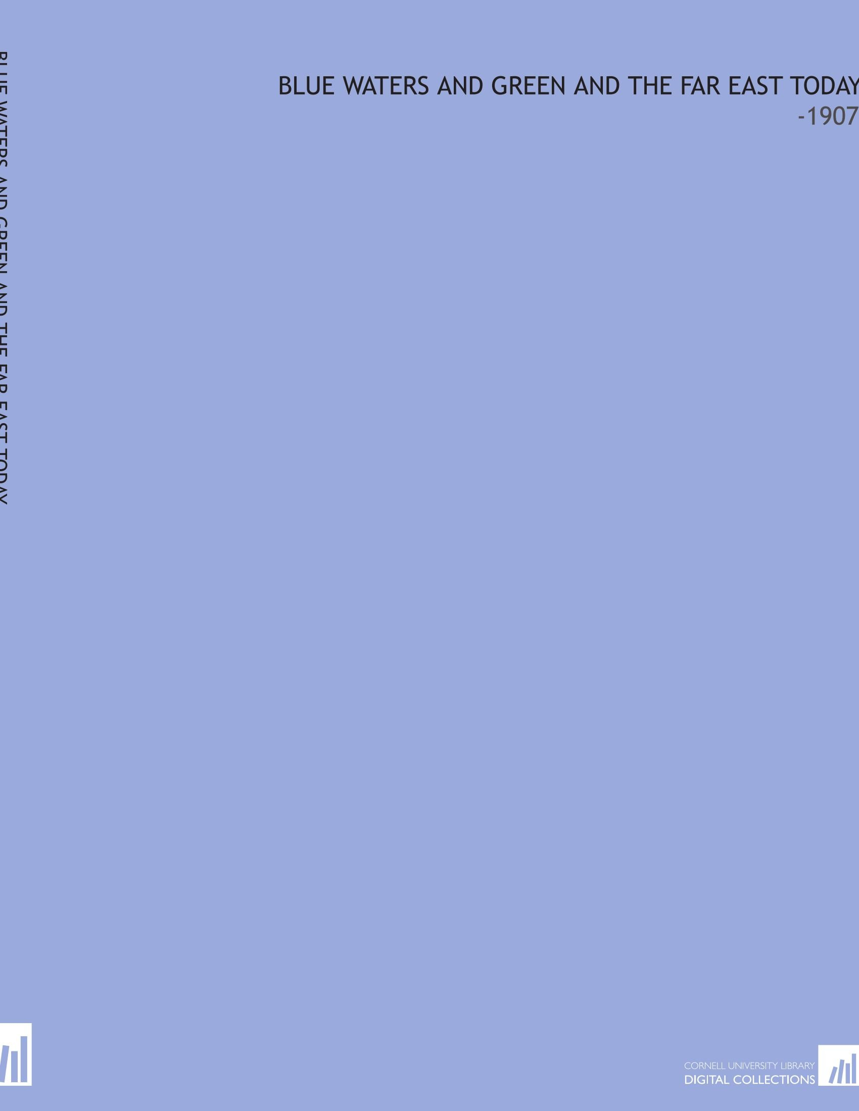 Download Blue Waters and Green and the Far East Today: -1907 PDF