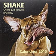 Calendrier Shake, 2015: Chiens qui s'ébrouent