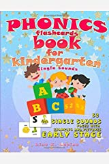 Phonics Flashcards for Kindergarten: 52 flashcards with pictures and examples (Kindergarten Phonics) (Volume 1) Paperback