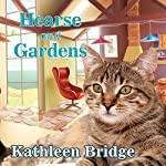 Hearse and Gardens: Hamptons Home & Garden Mystery Series, Book 2 | Kathleen Bridge