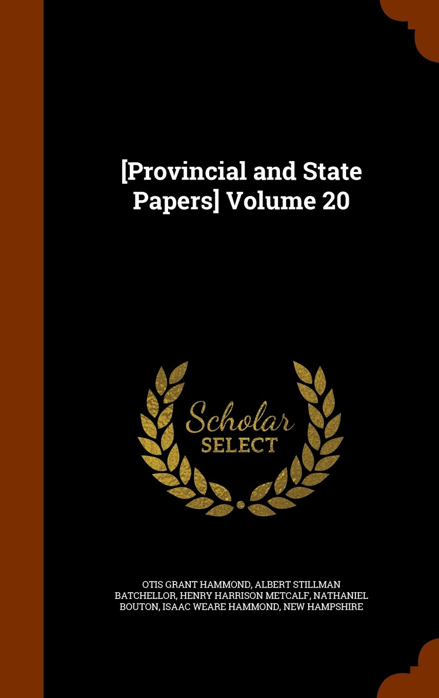 [Provincial and State Papers] Volume 20 pdf epub