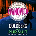 The Pursuit Hörbuch von Janet Evanovich, Lee Goldberg Gesprochen von: Scott Brick