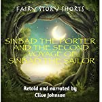 Sinbad the Porter and the Second Voyage of Sinbad the Sailor: Fairy Story Shorts | Clive Johnson