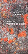 La Sagesse du Photographe par Elkoury