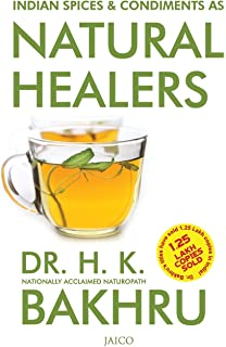 Indian Sices & Condiments as Natural Healers 1st  Edition price comparison at Flipkart, Amazon, Crossword, Uread, Bookadda, Landmark, Homeshop18
