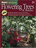 Ortho's All about Flowering Trees and Shrubs, Ortho Books Staff and Harrison L. Flint, 0897214803