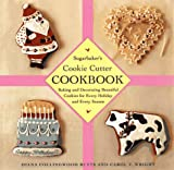 Sugarbaker's Cookie-Cutter Cookbook, Diana C. Butts and Carol Wright, 0684833182