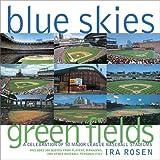 Blue Skies Green Fields, Ira Rosen, 0517227150