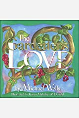 The Gardener's Love Hardcover