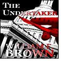 The Undertaker Audiobook by William F. Brown Narrated by Eddie Frierson