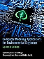 Computer Modeling Applications for Environmental Engineers, 2nd Edition Front Cover