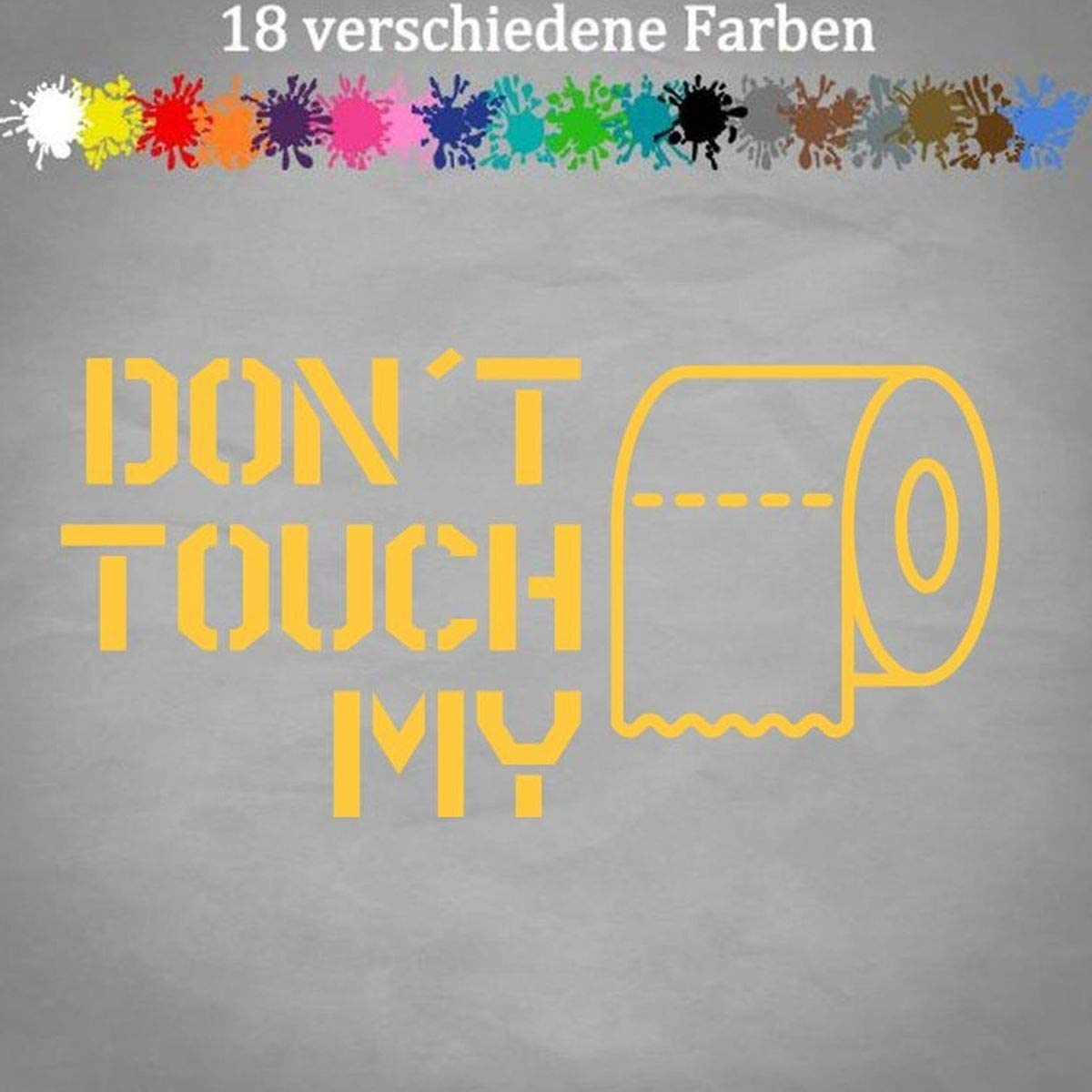 Toilet Paper Sticker Dont Touch My Toilet Paper Sticker Jdm Hamsters 20 X 12 Cm 21 Yellow Auto