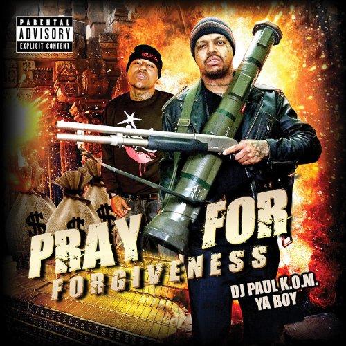 Pray For Forgiveness [Explicit]