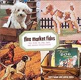 Flea Market Fidos, Barri Leiner and Marie Moss, 1584792531