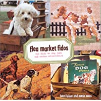 Flea Market Fidos: The Dish on Dog Junk and Canine Collectibles