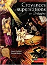 Croyances et superstitions en Bretagne par Eveillard