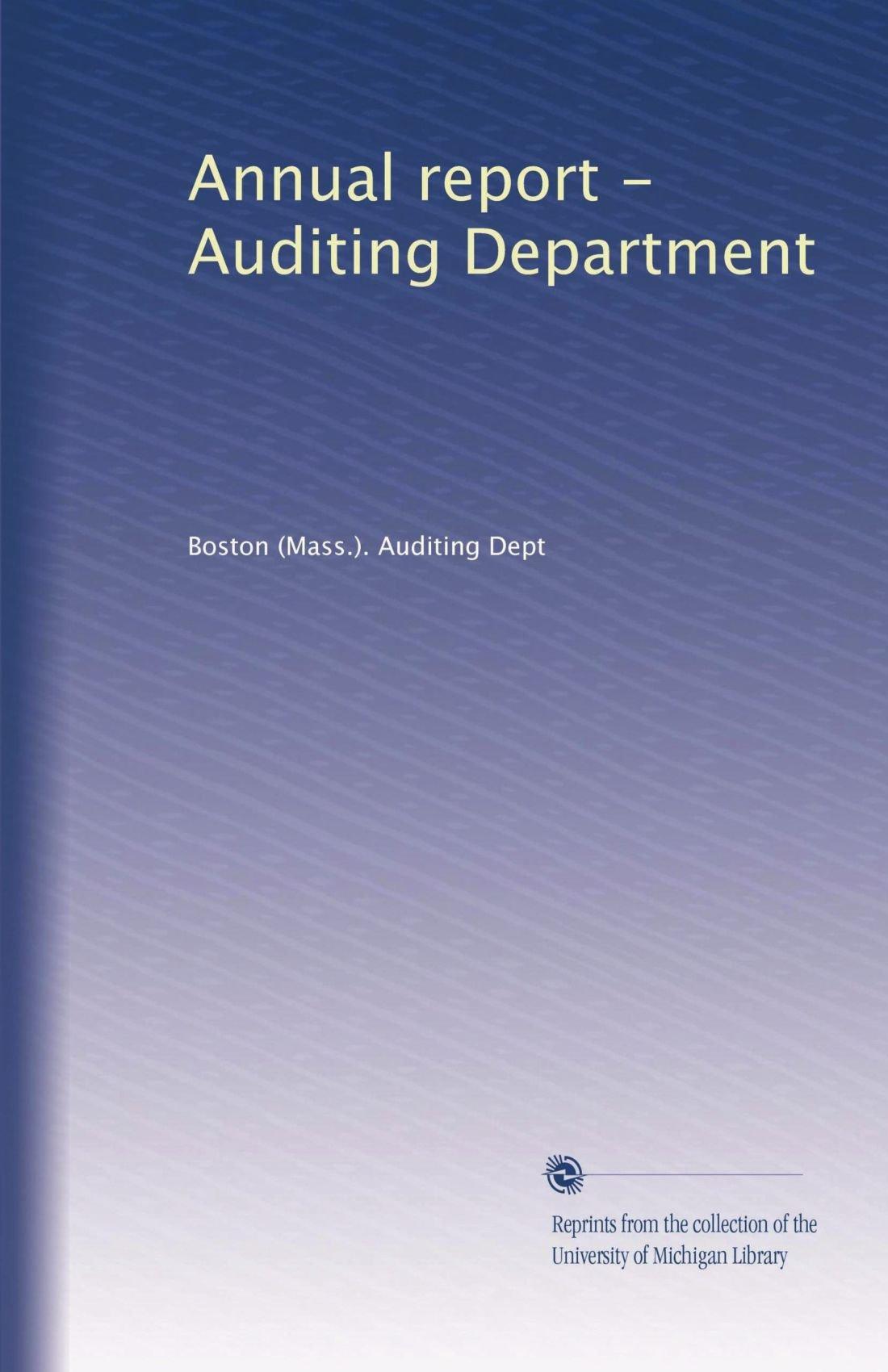 Read Online Annual report - Auditing Department (Volume 27) pdf