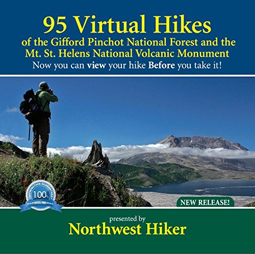 95 Virtual Hikes of the Gifford Pinchot National Forest