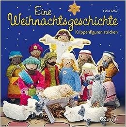 Eine Weihnachtsgeschichte Krippenfiguren Stricken Amazonde Fiona