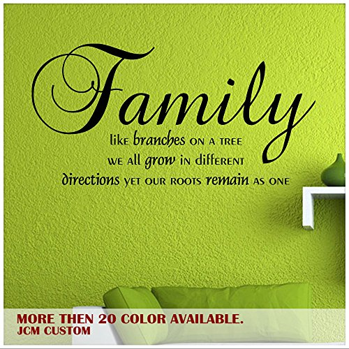 JCM CUSTOM Family Like Branches on a Tree, We All Grow in Different Directions, Yet Our Roots Remain As One Removable Wall Vinyl Decal Inspirational Quotes Sticker 22Wx11.2L
