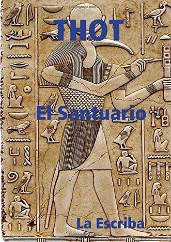 Thot- El santuario  [Escriba, La] (Tapa Blanda)