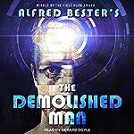 The Demolished Man | Alfred Bester