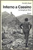 img - for Inferno a Cassino. La battaglia per Roma book / textbook / text book