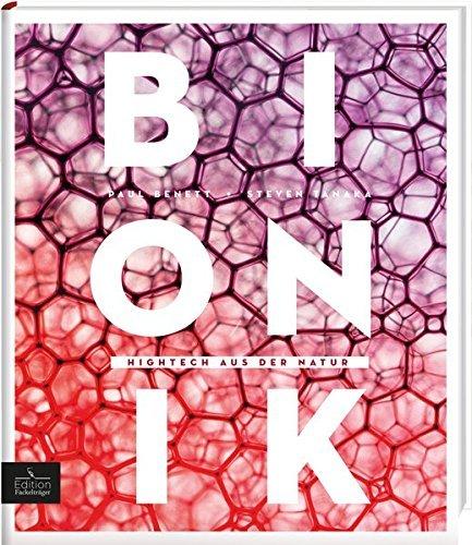 Bionik - Hightech aus der Natur by Paul Benett (2016-01-26)