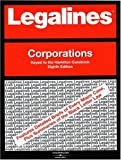 Legalines on Corporations,- Keyed to Hamilton, Neville, Jonathon, 0314155457