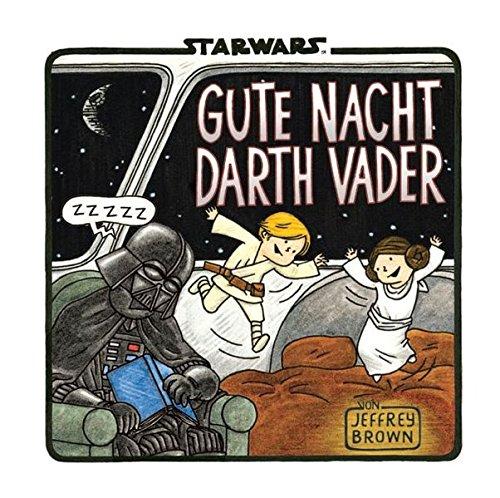 Star Wars: Gute Nacht, Darth Vader Gebundenes Buch – 16. Oktober 2014 Jeffrey Brown Panini 3833229047 Comic