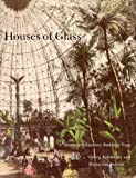 Houses of Glass, Georg Kohlmaier and Barna Von Sartory, 0262610701
