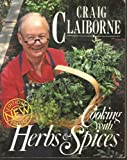 Cooking with Herbs and Spices, Claiborne, Craig, 0060909986