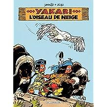 Yakari - tome 18 - L'Oiseau de neige (French Edition)