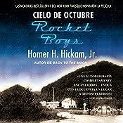 Cielo de octubre [Rocket Boys]   Homer Hickam