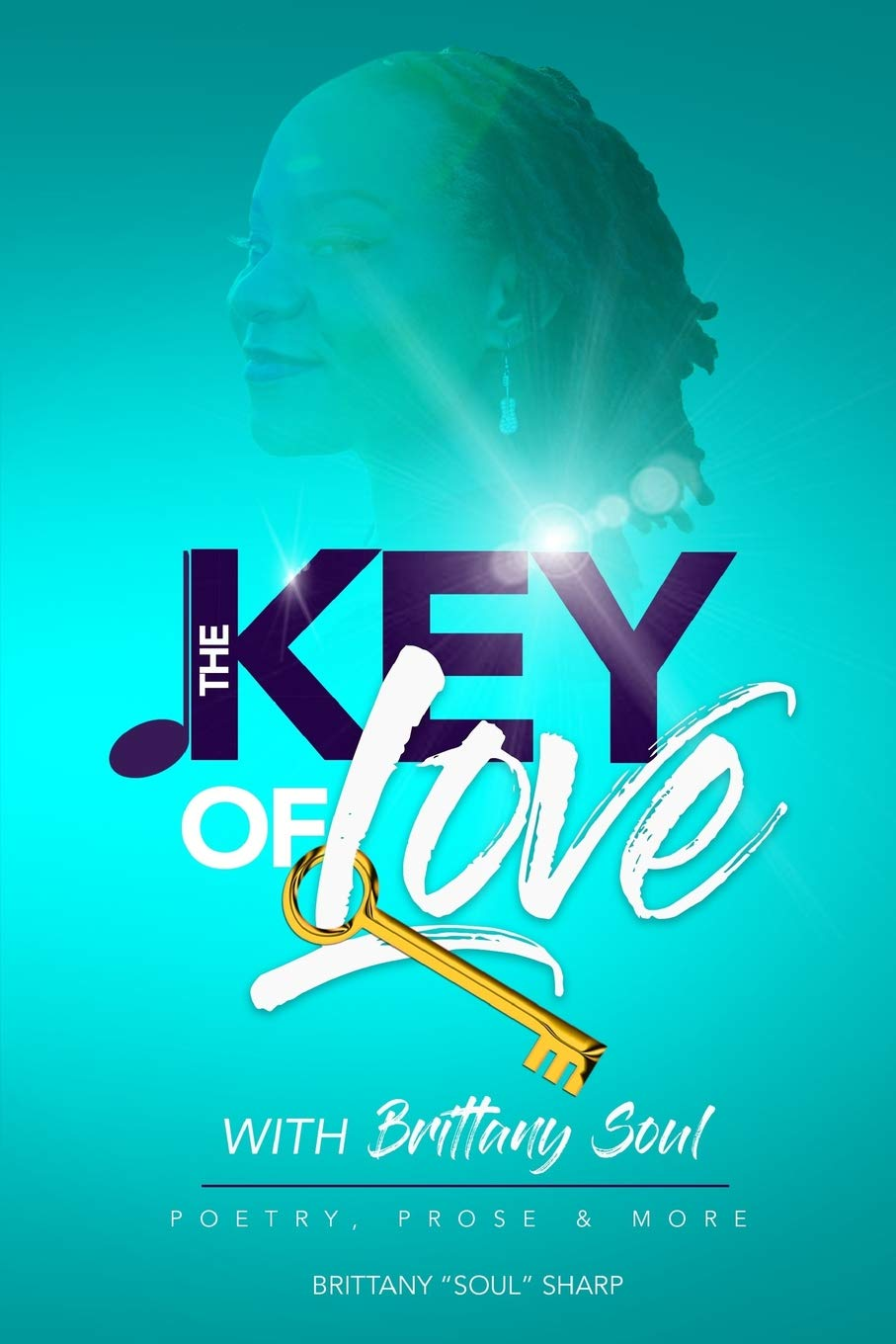 The Key of Love with Brittany Soul: Is Love by any other name, still