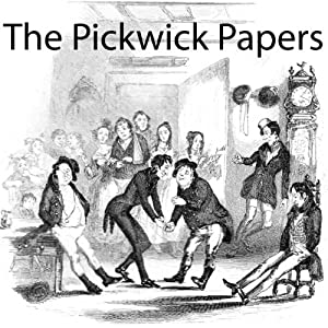 The Pickwick Papers Audiobook