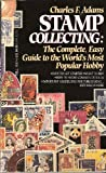 Stamp Collecting, Charles Francis Adams, 0440210070