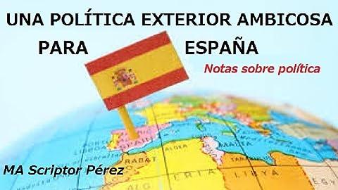 Una Política Exterior Ambiciosa para España eBook: MA Scriptor ...