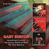 Something`S Coming!/The Groovy Sound Of Music/The Time Machine /  Gary Burton