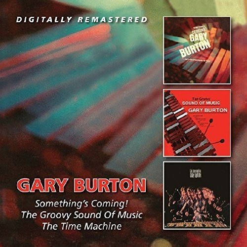(Something`S Coming!/The Groovy Sound Of Music/The Time Machine /  Gary Burton )