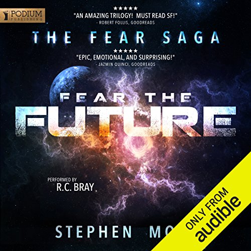 Pdf Science Fiction Fear the Future: The Fear Saga, Book 3