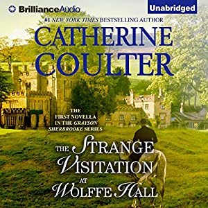The Strange Visitation at Wolffe Hall Audiobook