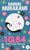 1Q84 - Livre 2: Juillet - Septembre