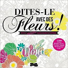 Coloriage Fleurs Bulbe.Dites Le Avec Des Fleurs Petites Et Grosses Injures A Colorier Et