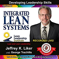 Developing Leadership Skills 05: Integrated Lean Systems
