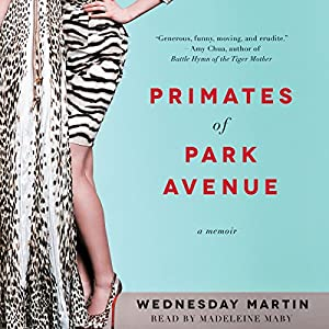 Primates of Park Avenue Audiobook