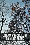 Dream Psychology, Sigmund Freud, 1475217560