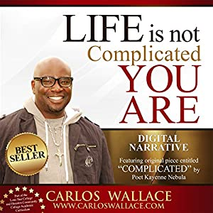 Life Is Not Complicated - You Are Audiobook