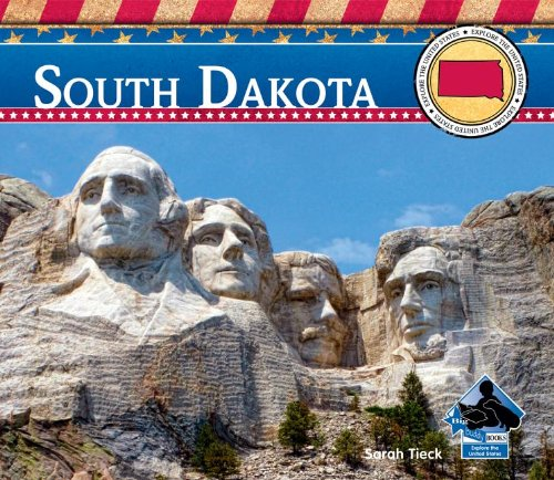 South Dakota (Explore the United States)